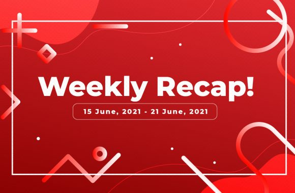 Ally Weekly Recap of 15 July, 2021 to 21 July, 2021